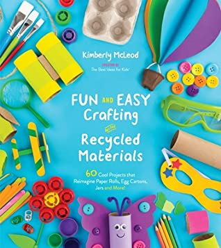 book cover of Fun and Easy Crafting with Recycled Materials