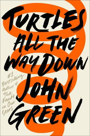 book cover of John Green's Turtles All the Way Down