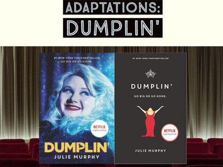 64: DUMPLIN' Book to Film Adaptation - Different Ways to Be
