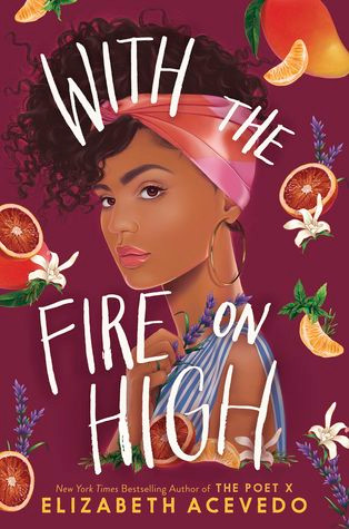 Book cover of Elizabeth Acevedo's With the Fire on High