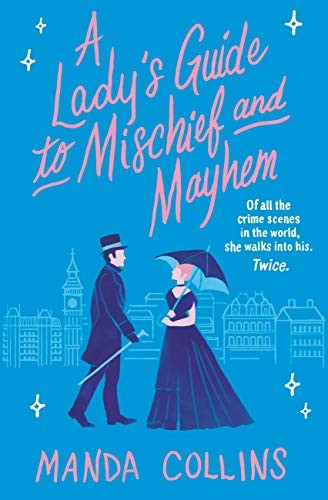 book cover of Manda Collins's A Lady's Guide to Mischief and Mayhem