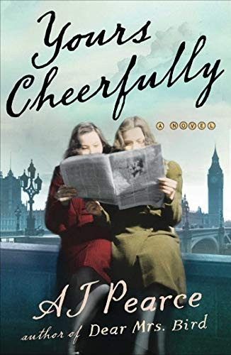 Book cover of A.J. Pearce's Yours Cheerfully