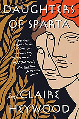 Book Cover of Daughters of Sparta by Claire Heywood