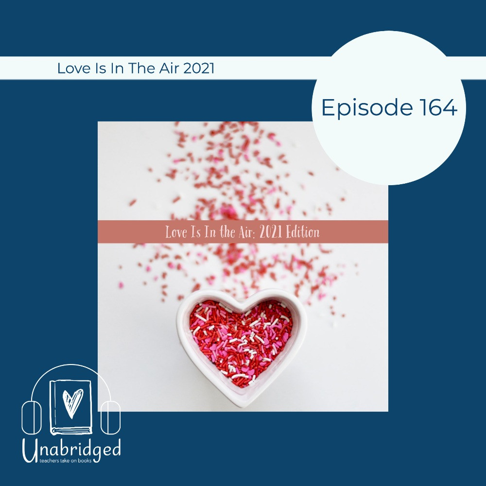 Heart with Words Love is in the Air 2021 Edition and Unabridged Logo