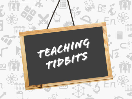 Teaching Tidbits 1: Reflecting on Virtual Teaching . . . 3 Weeks In