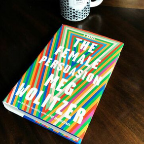 59: The Female Persuasion by Meg Wolitzer - Our Fascinating Discussion