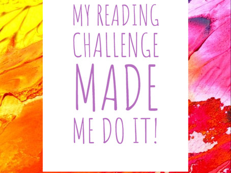 My Reading Challenge Made Me Do It