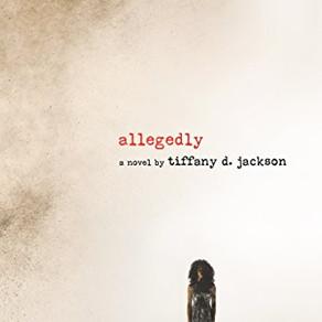 Tiffany Jackson's Allegedly - A Compelling, Backlist YA Read