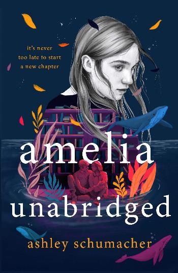book cover of Ashley Schumacher's Amelia Unabridged