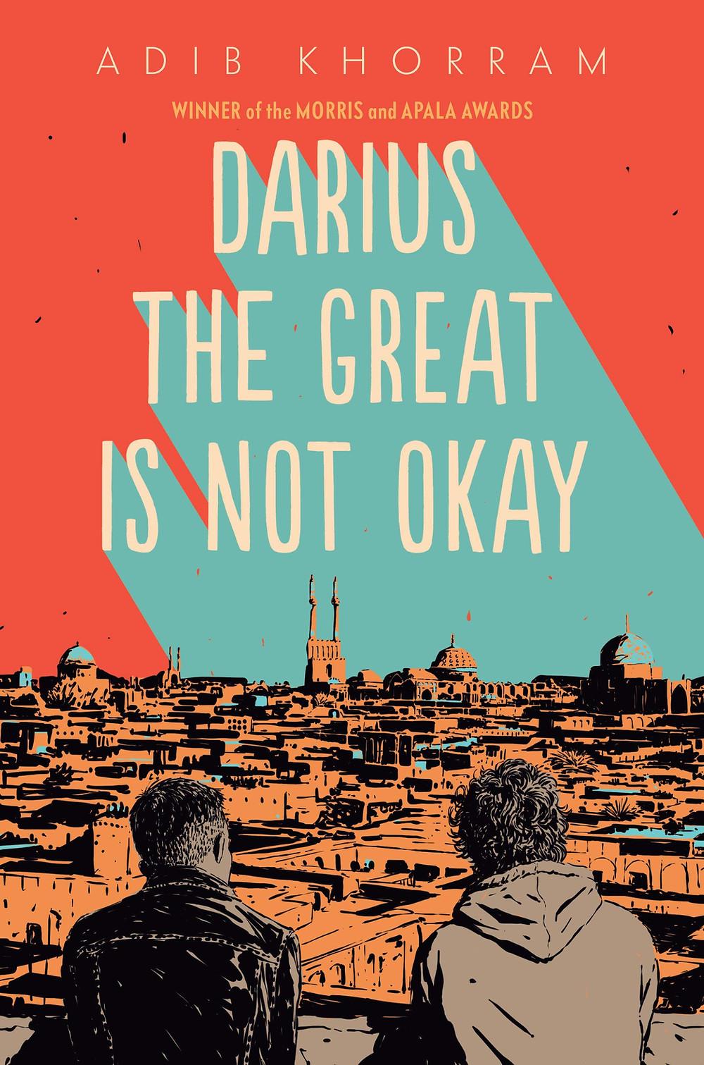 Book Cover of Darius the Great Is Not Okay by Adib Khorram