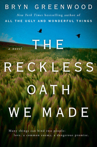 book cover of The Reckless Oath We Made