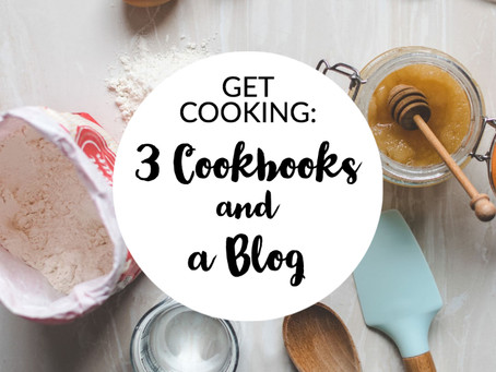 Get Cooking: 3 Cookbooks and a Blog