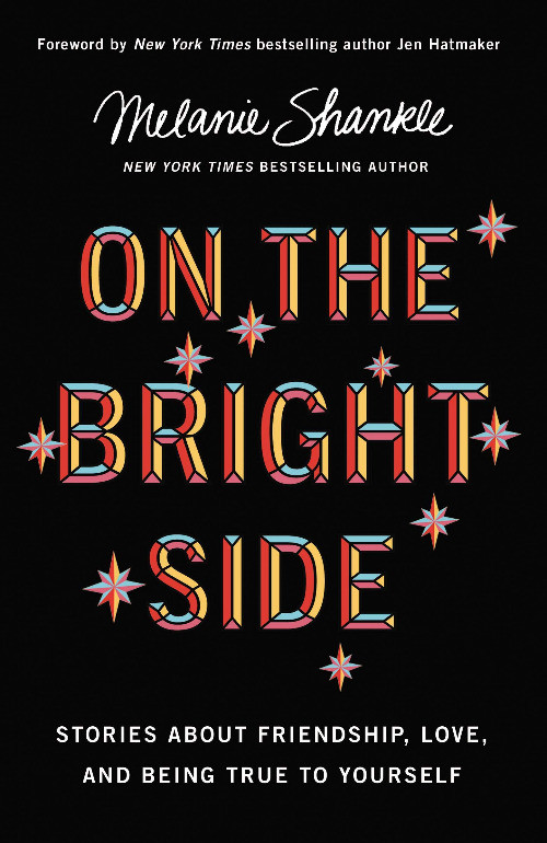 book cover of Melanie Shankle's On the Bright Side