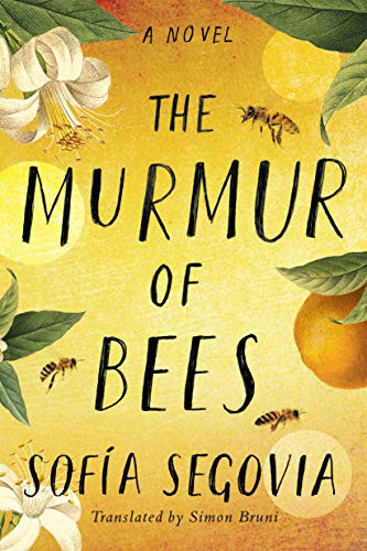 book cover of Sofía Segovia's The Murmur of Bees