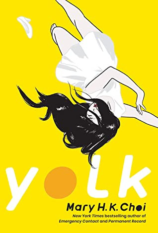 Book cover of Mary H. K. Choi's Yolk