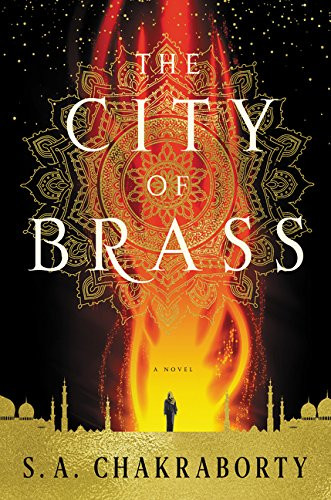 Book cover of The City of Brass by S. A. Chakraborty