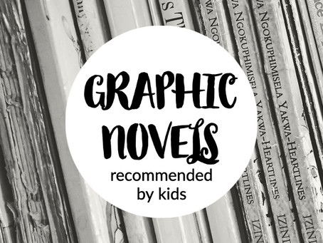 Graphic Novels Recommended by Kids