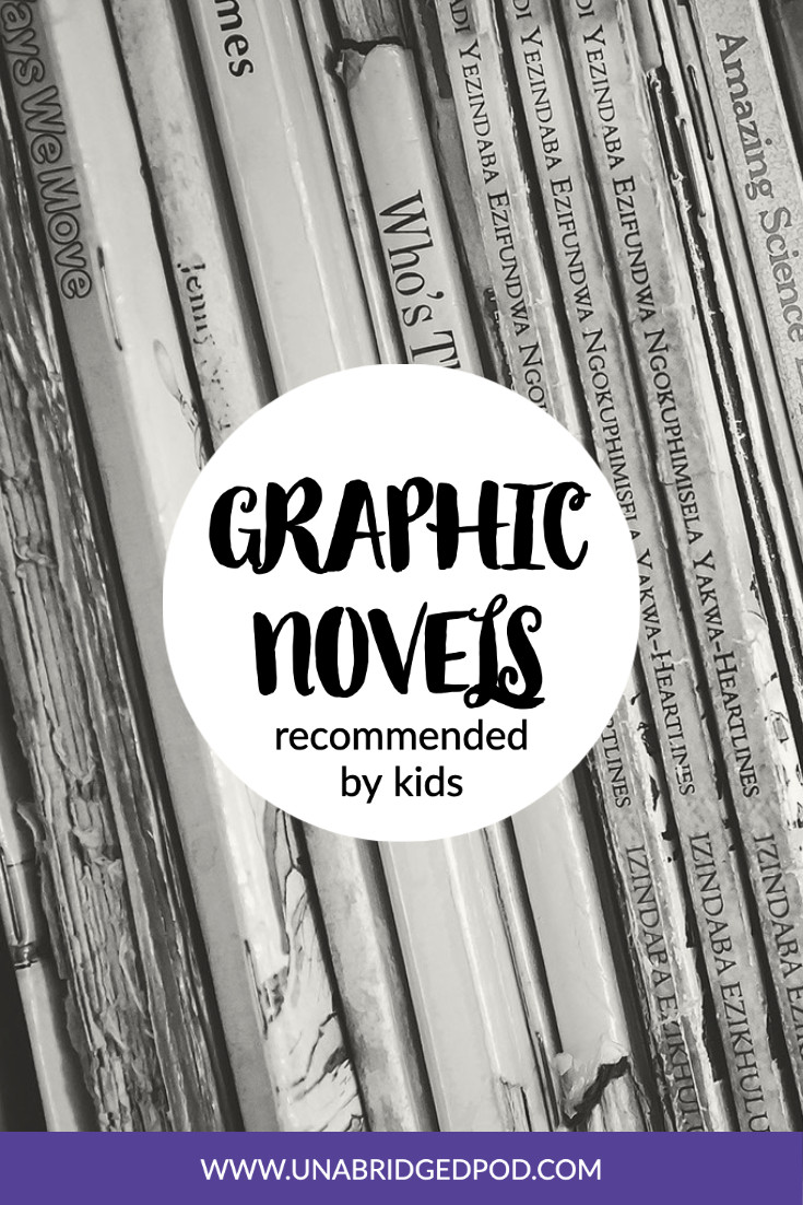 Image featuring spines of books and text Graphic Novels recommended by kids