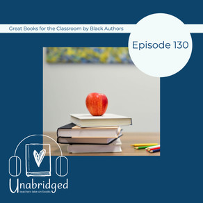 130: Great Books for the Classroom by Black Authors