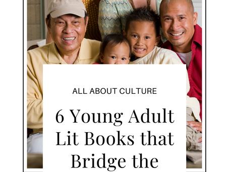 All about Culture: 6 YA Lit Books that Bridge the Generation Gap