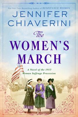 Book cover of Jennifer Chiaverini's The Women's Marchch