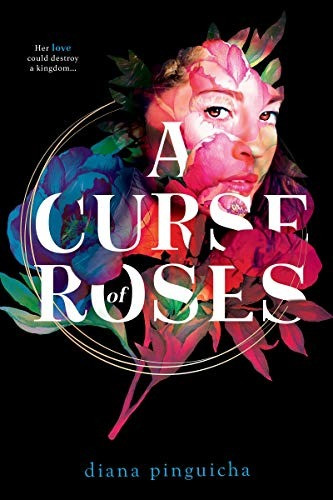 book cover of Diana Pinguicha's A Curse of Roses