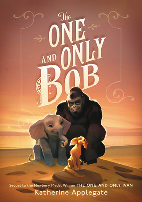 book cover of The One and Only Bob