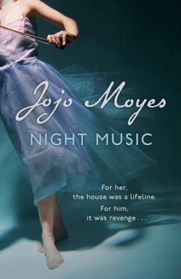 Book Cover of Jojo Moyes's Night Music