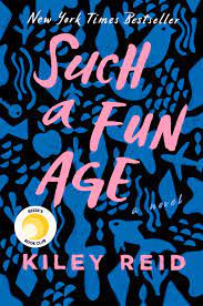 Book Cover of Such a Fun Age by Kiley Reid