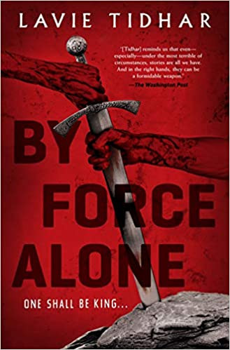 Book cover of Lavie Tidhar's By Force Alone