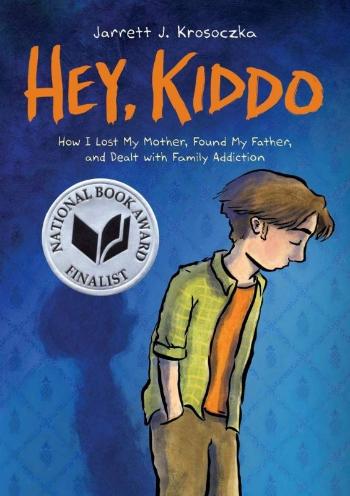 Book cover of Jarrett J. Krosoczka's Hey, Kiddo