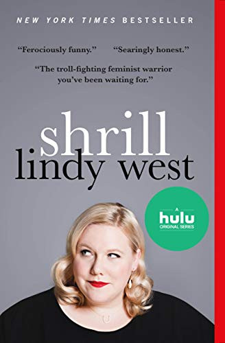 Book Cover of Shrill by Lindy West