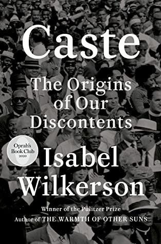 Book cover of Isabel Wilkerson's Caste: The Origin of Our Discontents