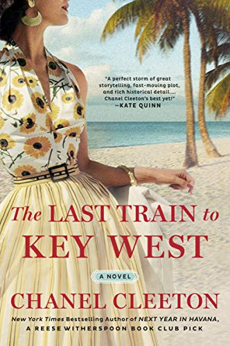 Book cover of The Last Train to Key West by Chanel Cleeton