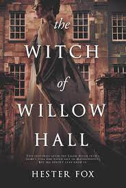 Hestor Fox's THE WITCH OF WILLOW HALL - A Spooky Autumn Read