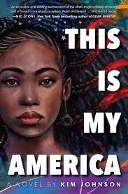 Book Cover of This Is My America by Kim Johnson