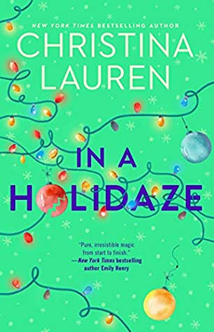 book cover of Christina Lauren's In a Holidaze