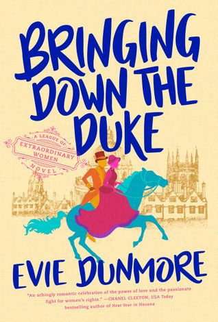 Book cover of Evie Dunmore's Bringing Down the Duke