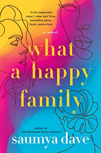 Book cover of What a Happy Family by Saumya Dave