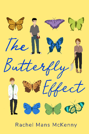 book cover of Rachel Mans McKenny's The Butterfly Effect