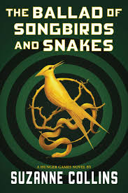 book cover of The Ballad of Songbirds and Snakes
