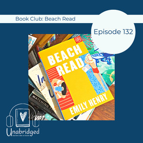132: Emily Henry's BEACH READ - July 2020 Book Club