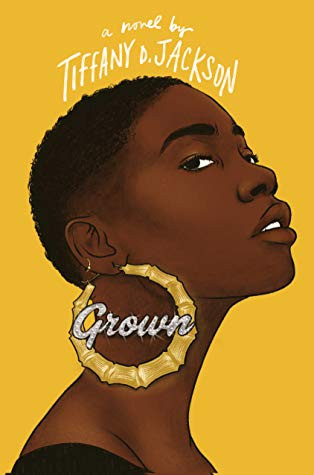 book cover of Tiffany D. Jackson's Grown