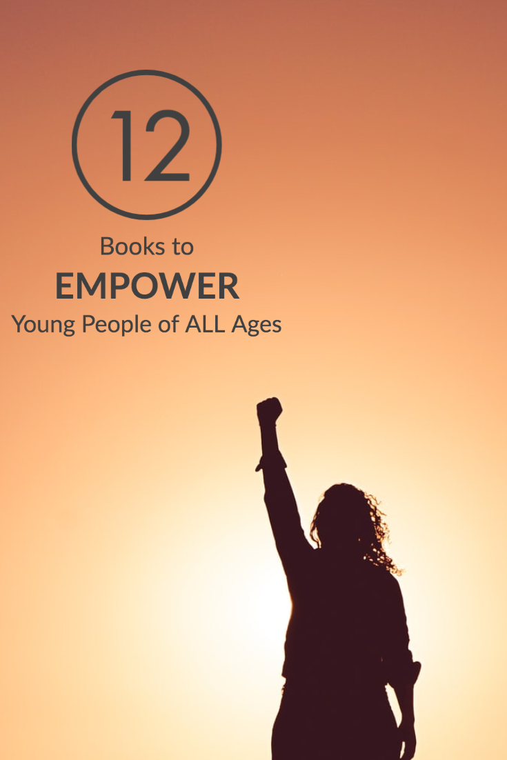 Silhouette with fist raised and words 12 Books to Empower Young People of All Ages