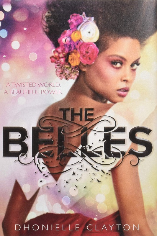 Book cover of The Belles by Dhonielle Clayton
