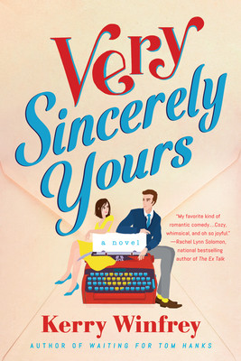 Book cover of Kerry Winfrey's Very Sincerely Yours