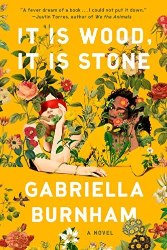 book cover of Gabriella Burnham's It Is Wood, It Is Stone