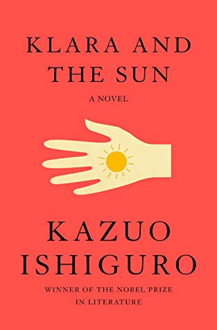 Book cover of Kazuo Ishiguro's Klara and the Sun