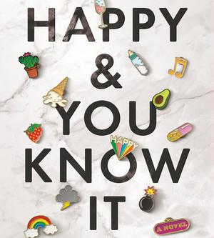 Laura Hankin's HAPPY & YOU KNOW IT--A Wild Ride