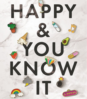 Laura Hankin's HAPPY & YOU KNOW IT--A Wild Ride